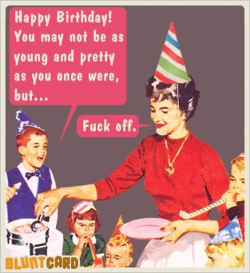 0077e7e2d92876a5b959b1231625817d--funny-happy-birthday-quotes-funny-happy-birthdays